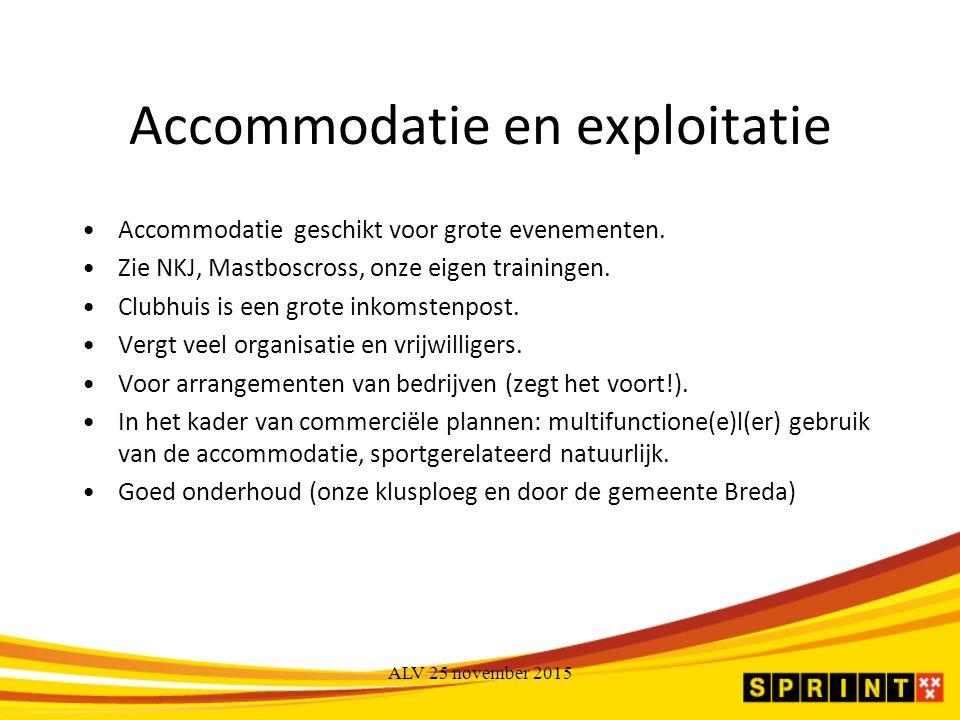 Accommodatie en exploitatie Accommodatie geschikt voor grote evenementen.