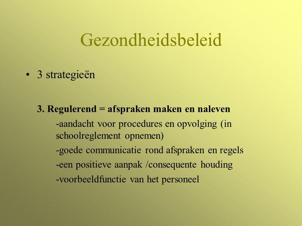 Gezondheidsbeleid 3 strategieën 3.
