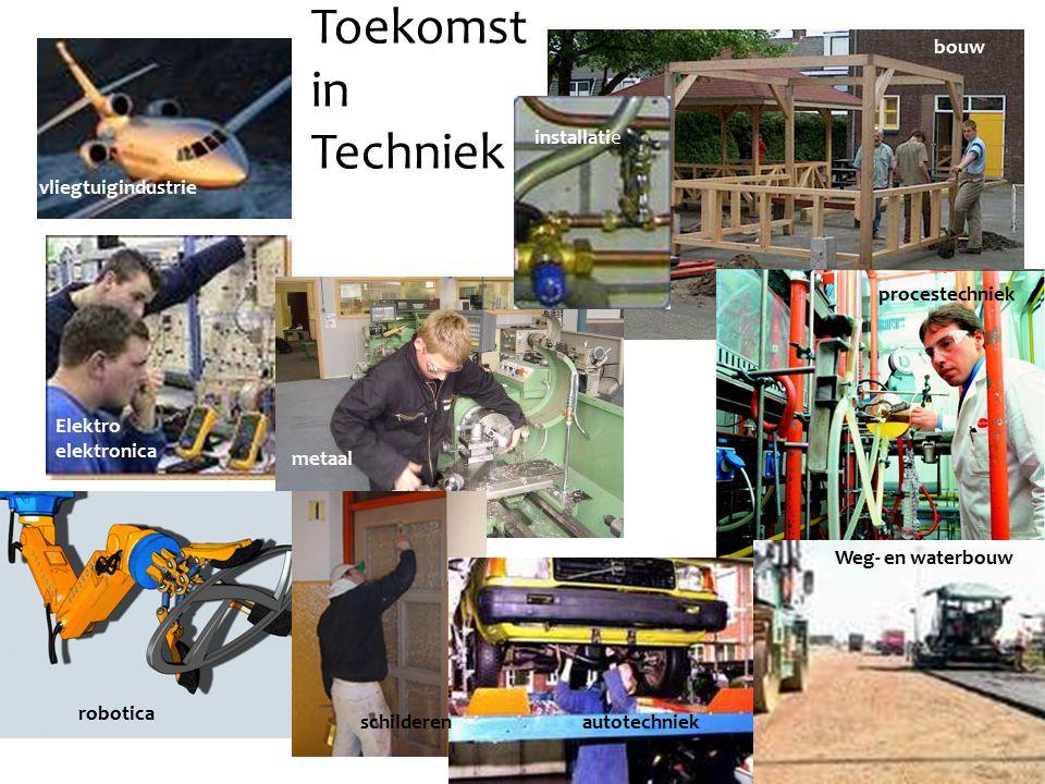 vliegtuigindustrie Toekomst in Techniek bouw Elektro elektronica metaal procestechniek autotechniekschilderen robotica Weg- en waterbouw installatie