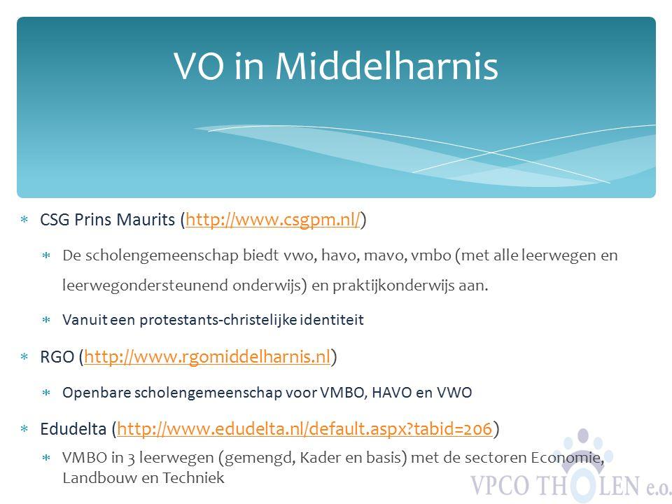  CSG Prins Maurits (http://www.csgpm.nl/)http://www.csgpm.nl/  De scholengemeenschap biedt vwo, havo, mavo, vmbo (met alle leerwegen en leerwegonder