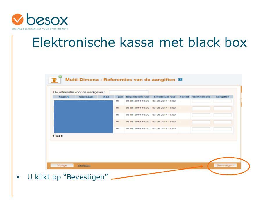 """Elektronische kassa met black box U klikt op """"Bevestigen"""""""