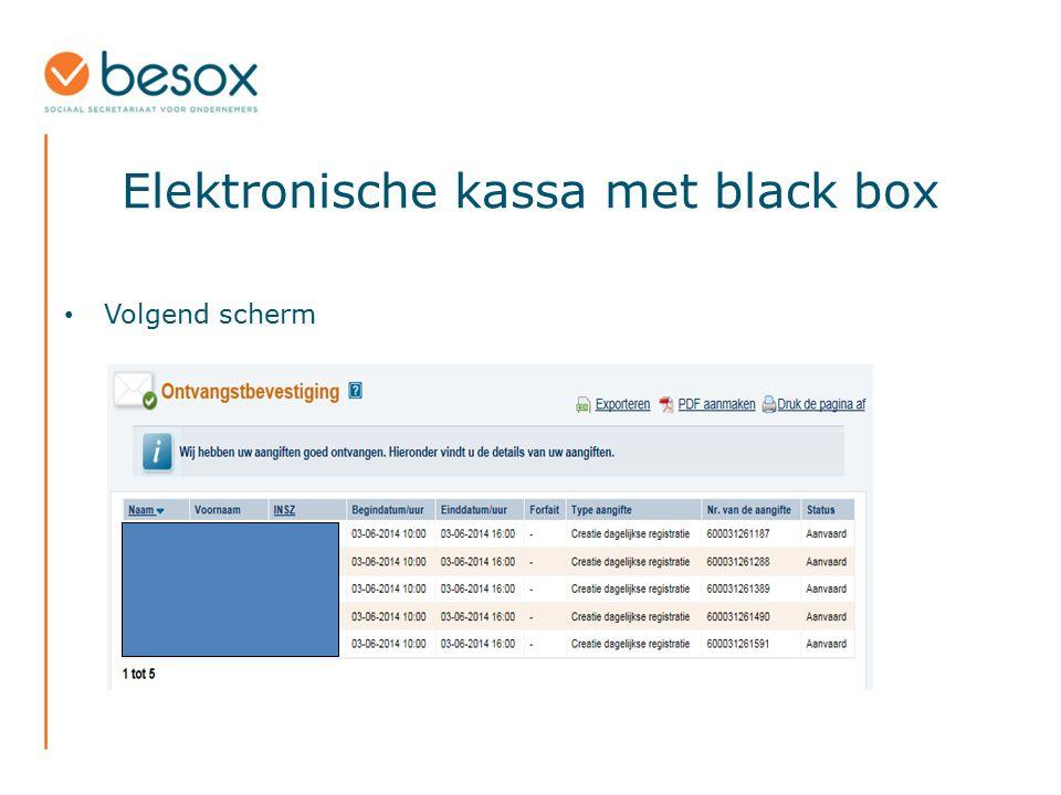 Elektronische kassa met black box Volgend scherm