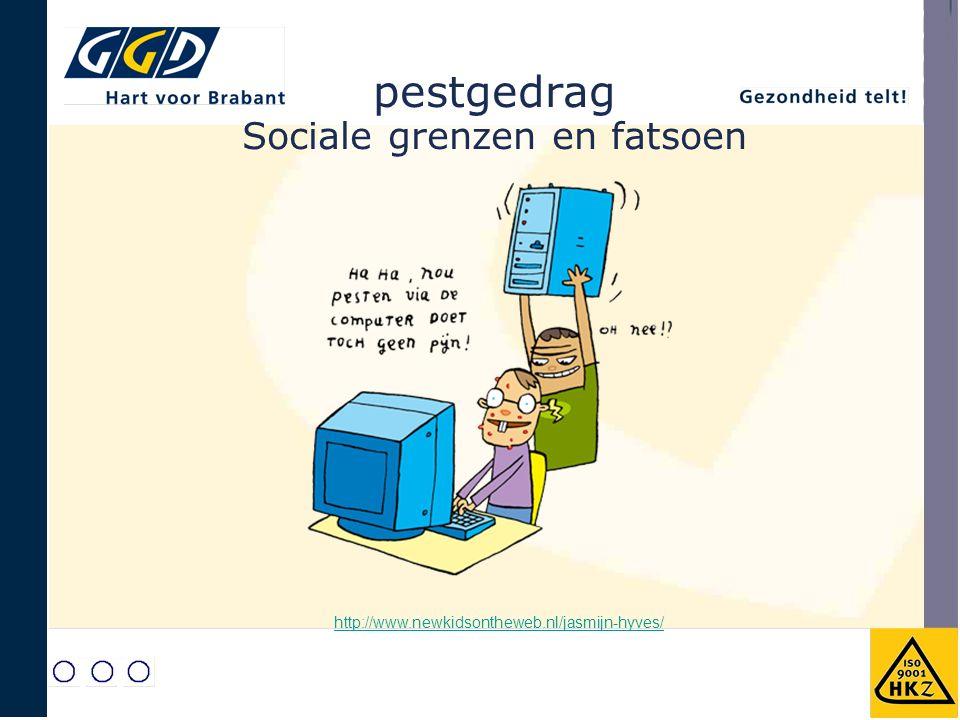 pestgedrag Sociale grenzen en fatsoen http://www.newkidsontheweb.nl/jasmijn-hyves/