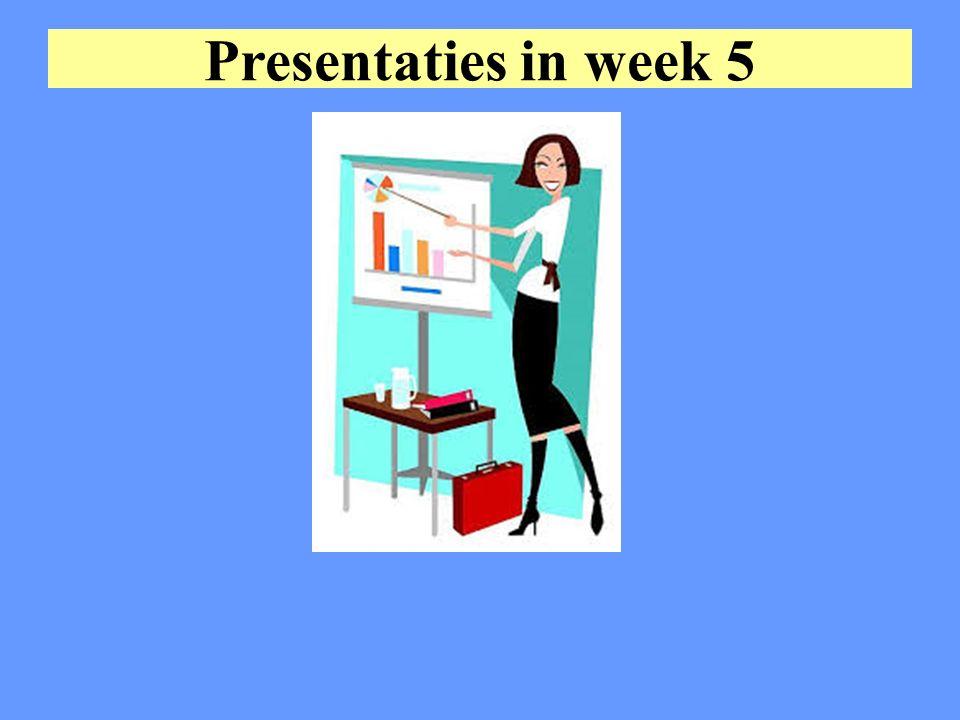 Presentaties in week 5