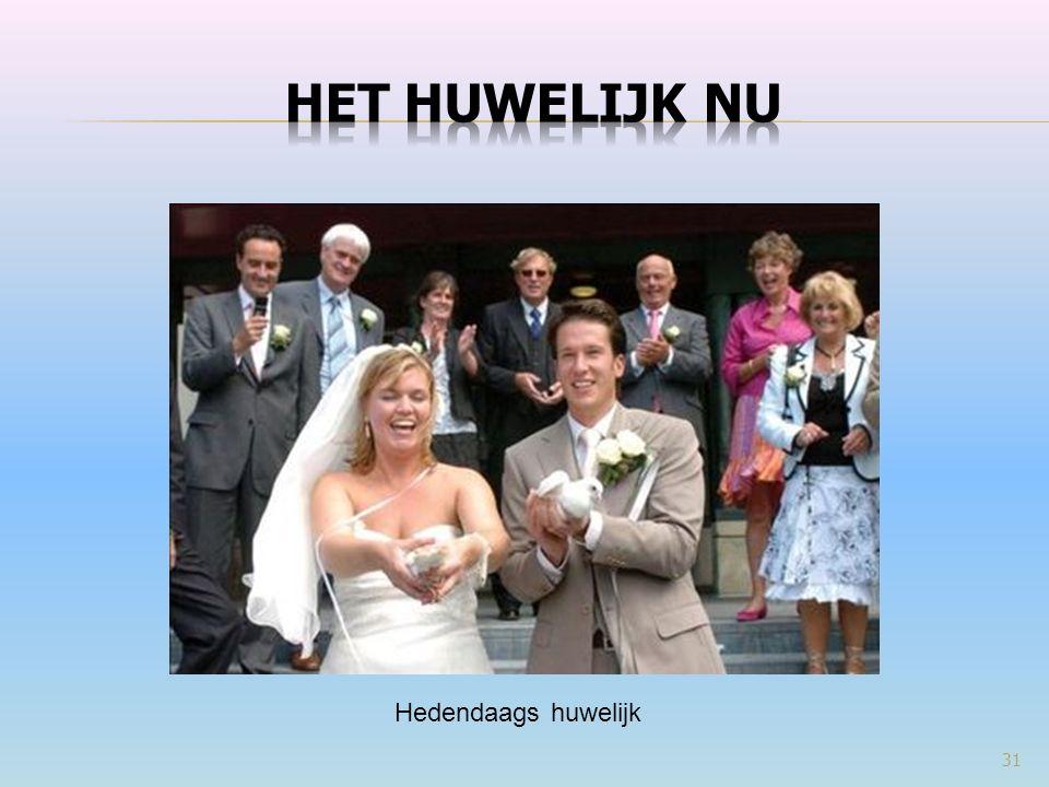 31 Hedendaags huwelijk