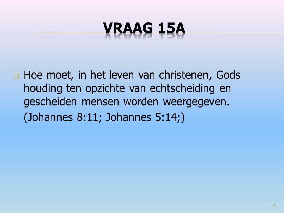  Hoe moet, in het leven van christenen, Gods houding ten opzichte van echtscheiding en gescheiden mensen worden weergegeven.