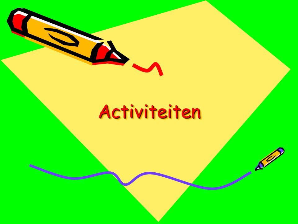 Activiteiten Activiteiten