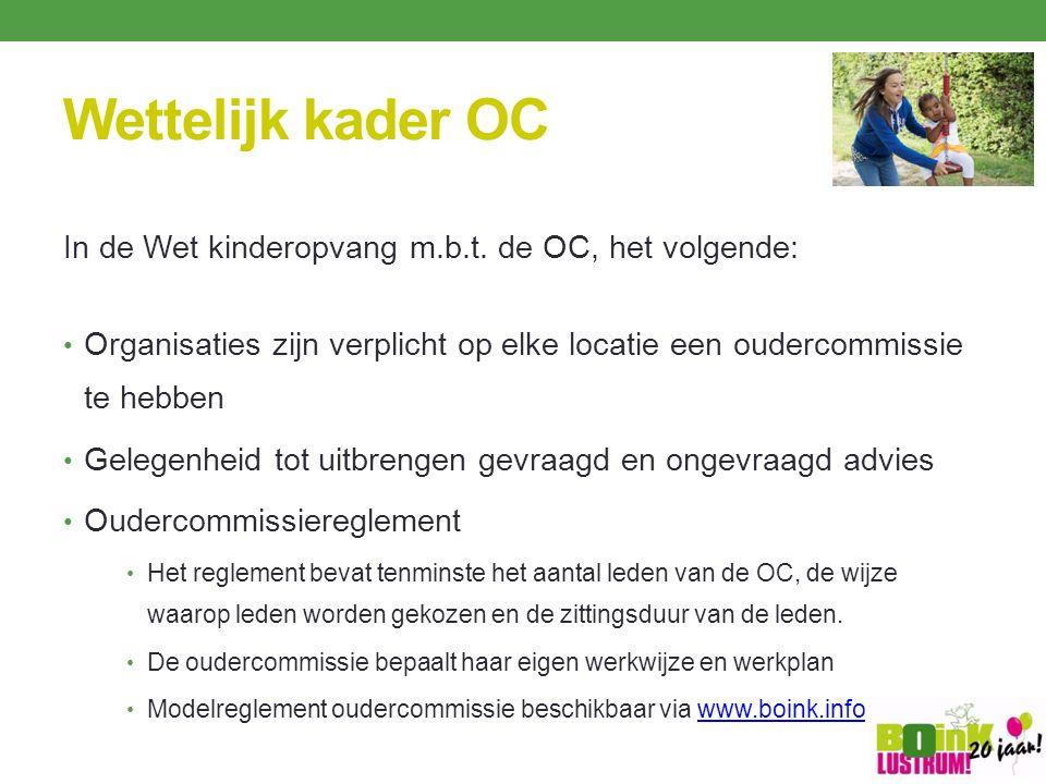 Wettelijk kader OC In de Wet kinderopvang m.b.t.
