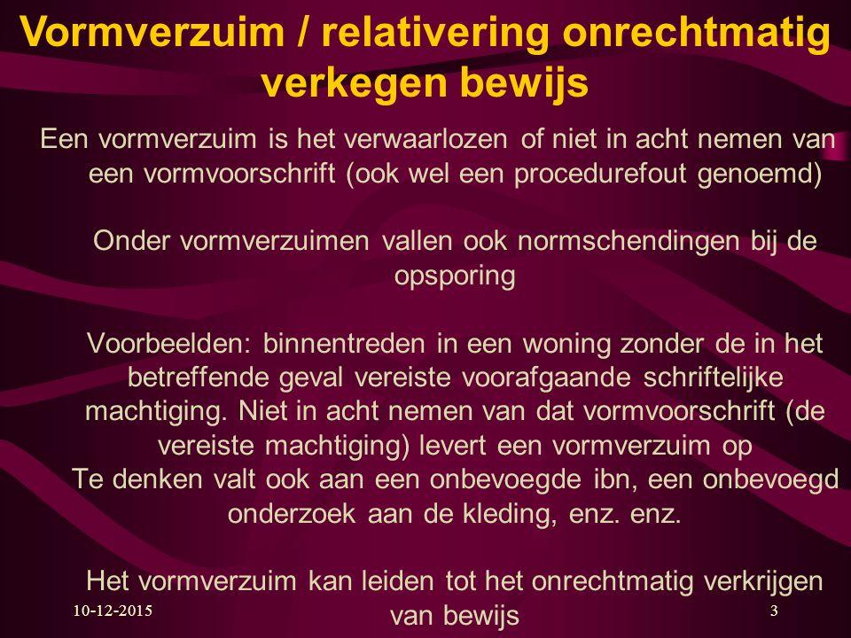 www.zakboekenpolitie.com4 Stelling Onrechtmatig verkregen bewijs mag door de rechter niet als bewijs gebruikt worden