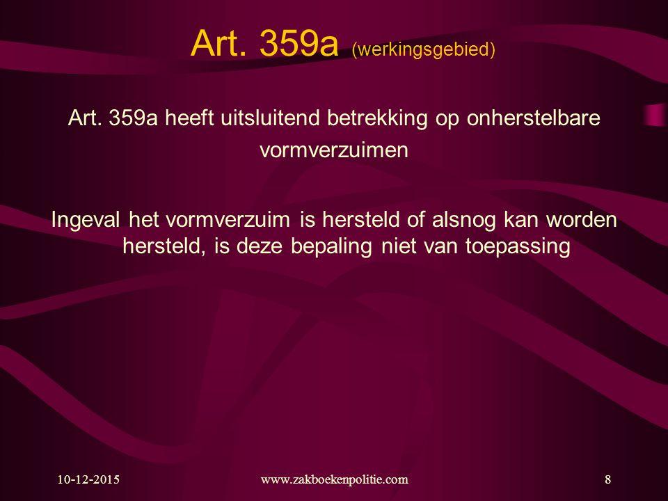 10-12-2015www.zakboekenpolitie.com19 Art.359a (gevolg verzuim uitgewerkt) Sub 1.