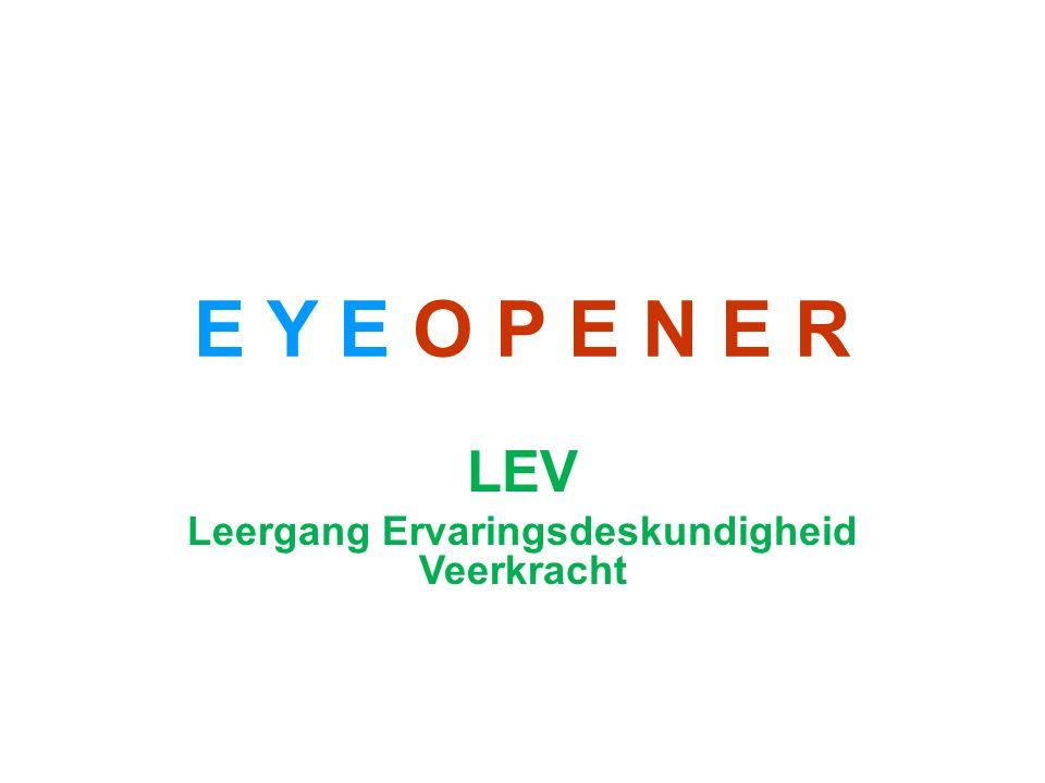 E Y E O P E N E R LEV Leergang Ervaringsdeskundigheid Veerkracht