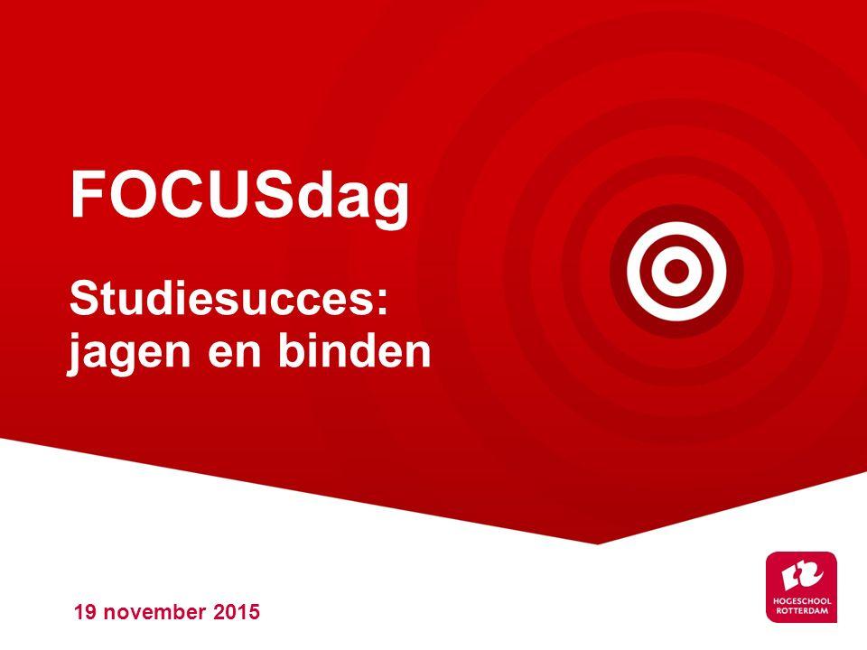 FOCUSdag Studiesucces: jagen en binden 19 november 2015