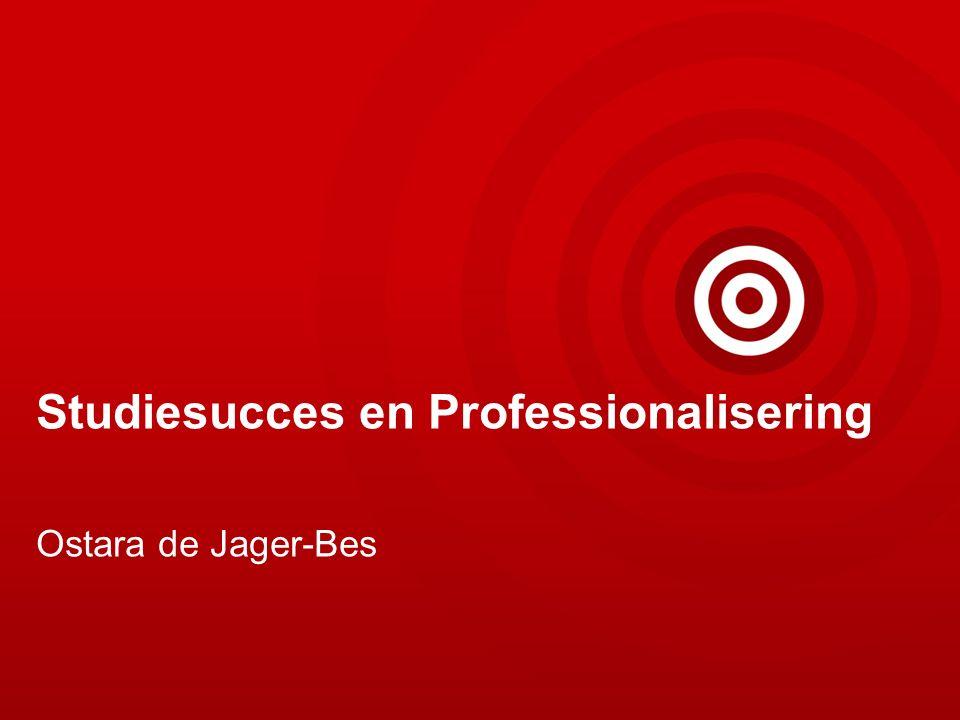 Studiesucces en Professionalisering Ostara de Jager-Bes