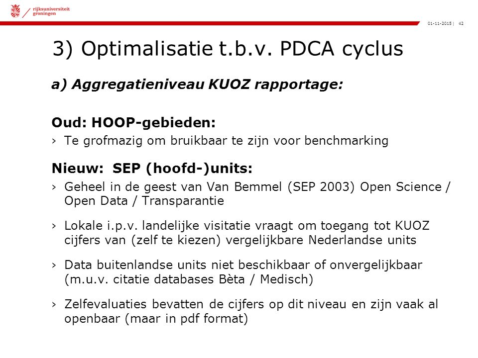 42|01-11-2015 3) Optimalisatie t.b.v.