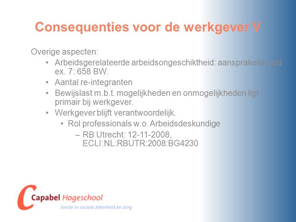 Consequenties voor de werkgever V Overige aspecten: Arbeidsgerelateerde arbeidsongeschiktheid: aansprakelijkheid ex.