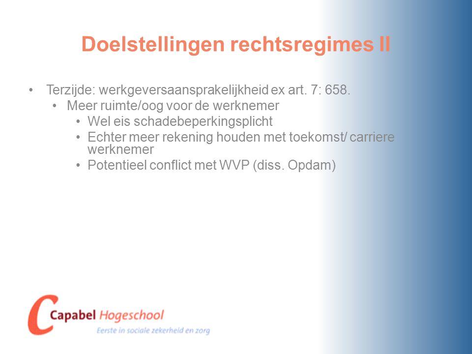 Doelstellingen rechtsregimes II Terzijde: werkgeversaansprakelijkheid ex art.