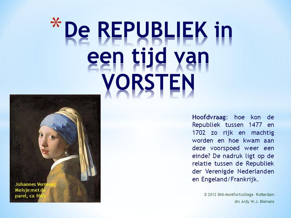 Hoofdvraag: hoe kon de Republiek tussen 1477 en 1702 zo rijk en machtig worden en hoe kwam aan deze voorspoed weer een einde.