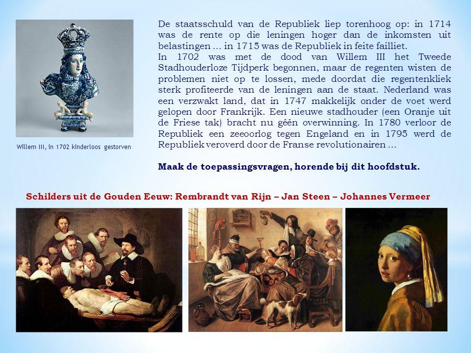 De staatsschuld van de Republiek liep torenhoog op: in 1714 was de rente op die leningen hoger dan de inkomsten uit belastingen … in 1715 was de Republiek in feite failliet.
