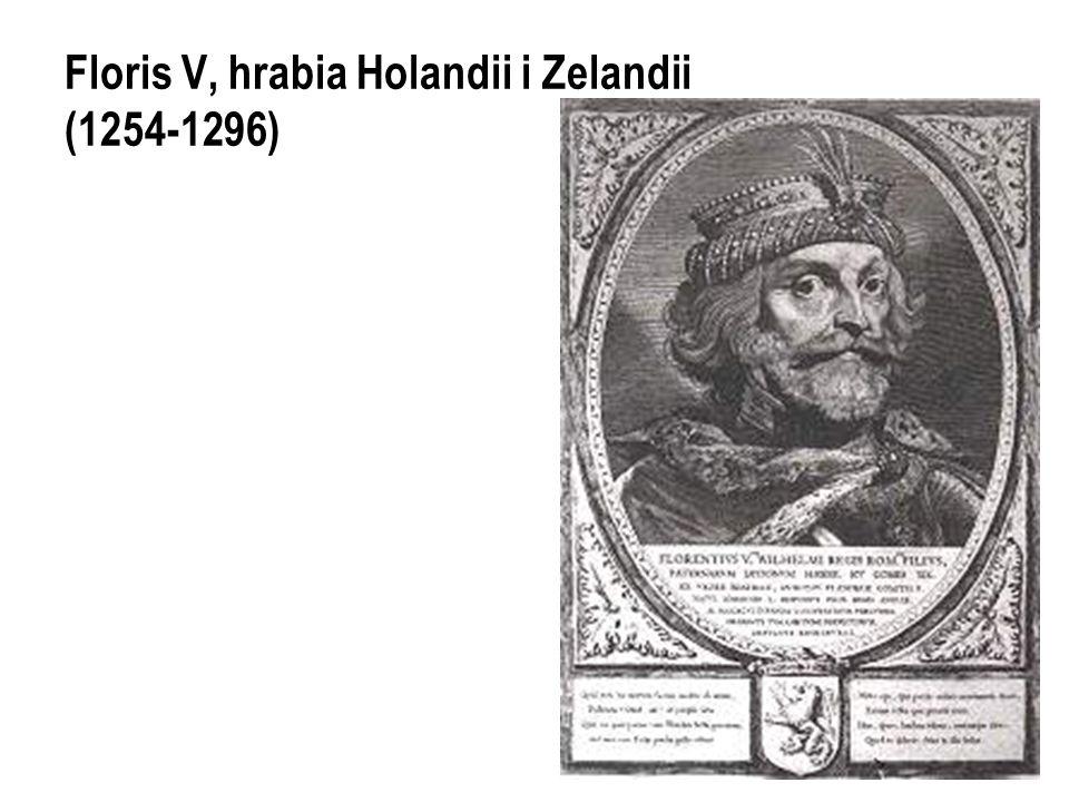 Floris V, hrabia Holandii i Zelandii (1254-1296)