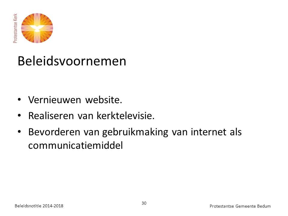 Beleidsvoornemen Vernieuwen website.Realiseren van kerktelevisie.