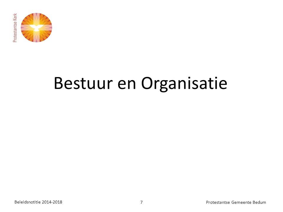Beleidsnotitie 2014-2018 7Protestantse Gemeente Bedum Bestuur en Organisatie