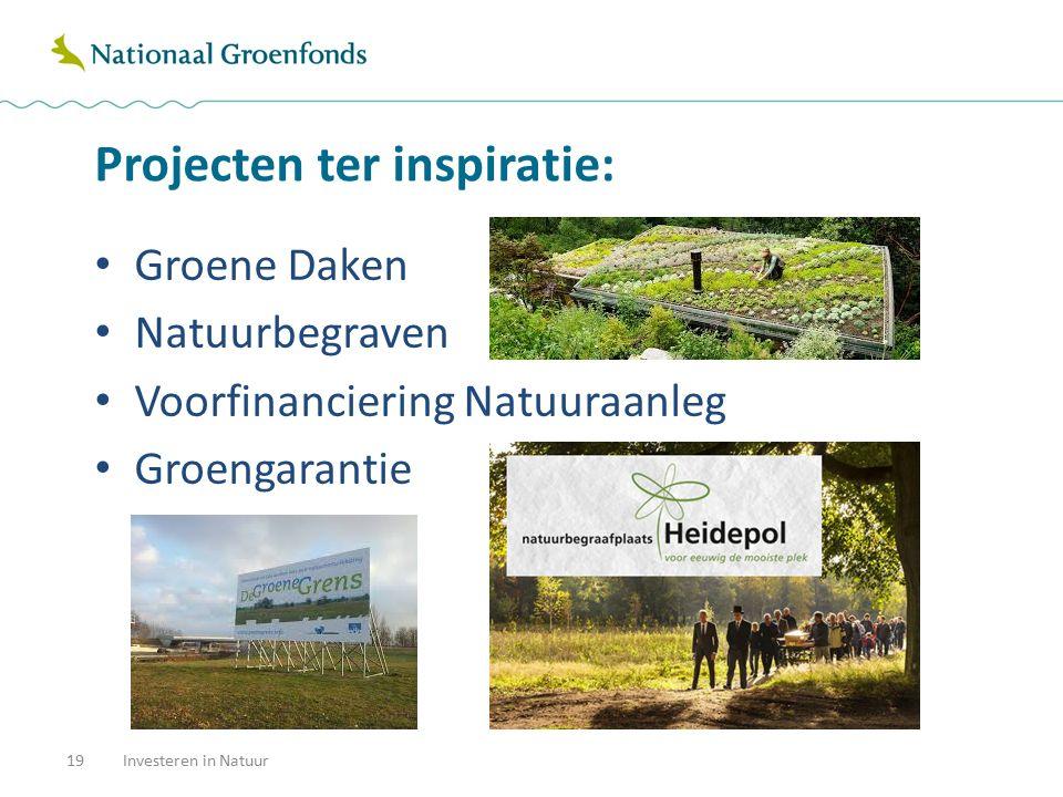 Projecten ter inspiratie: Groene Daken Natuurbegraven Voorfinanciering Natuuraanleg Groengarantie Investeren in Natuur19
