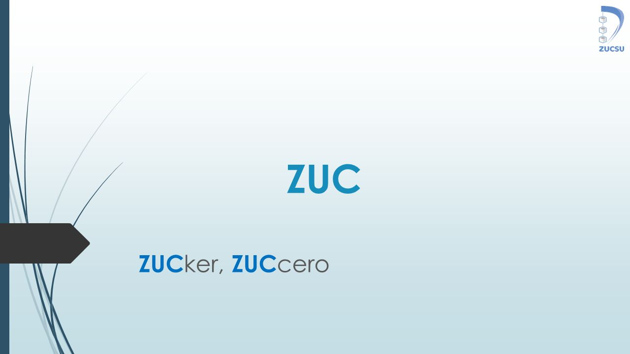 ZUC ZUC ker, ZUC cero