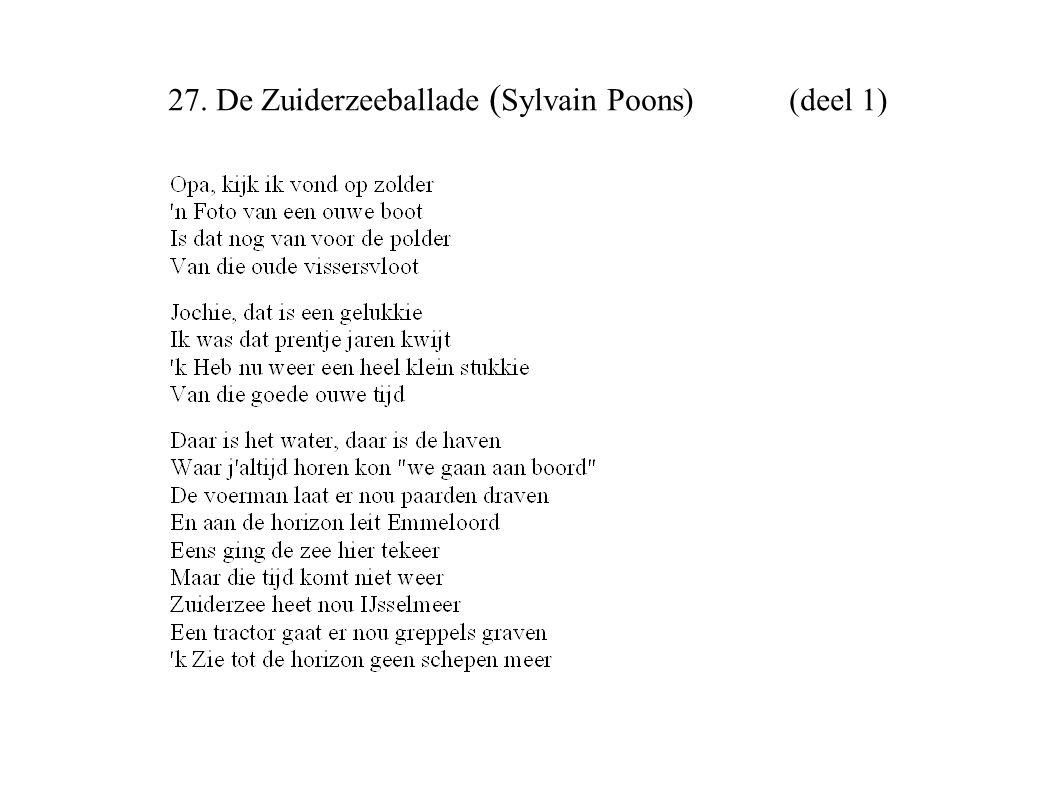27. De Zuiderzeeballade ( Sylvain Poons) (deel 1)