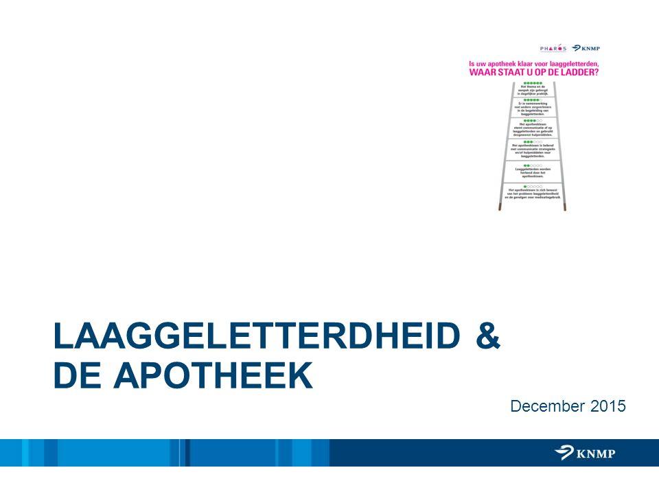 LAAGGELETTERDHEID & DE APOTHEEK December 2015