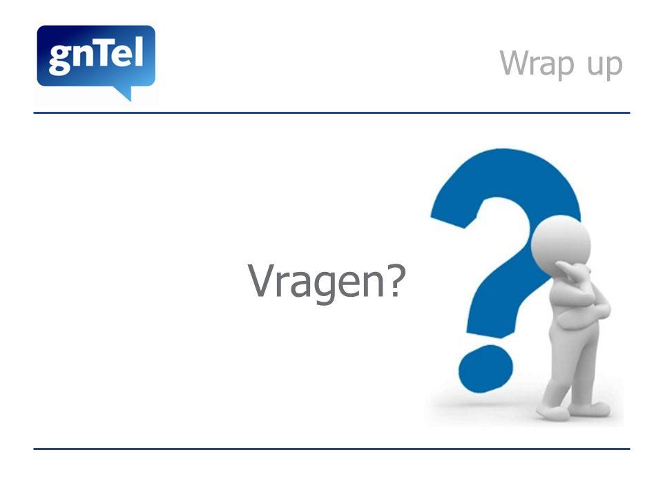 Wrap up Vragen?
