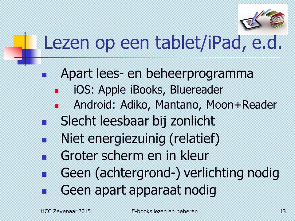 HCC Zevenaar 2015E-books lezen en beheren13 Lezen op een tablet/iPad, e.d.