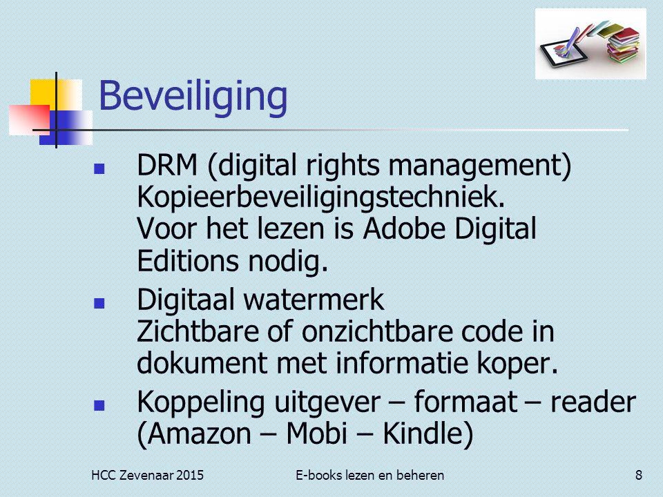 HCC Zevenaar 2015E-books lezen en beheren19 Calibre (Lezen & converteren) Lezen met ingebouwde viewer Voor o.a.