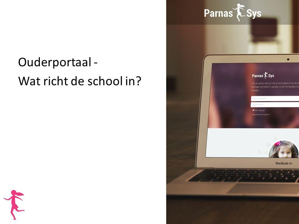 Uitgangspunt De school besluit zelf welke gegevens wel of niet opengezet worden voor alle verzorgers.