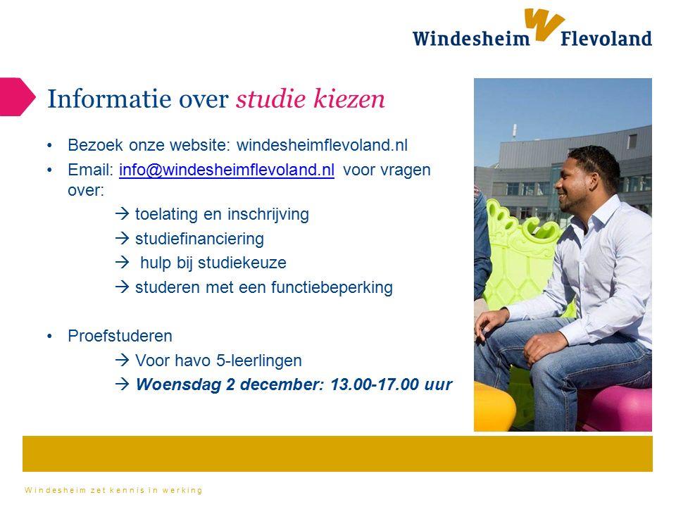 Windesheim zet kennis in werking Informatie over studie kiezen Bezoek onze website: windesheimflevoland.nl Email: info@windesheimflevoland.nl voor vra