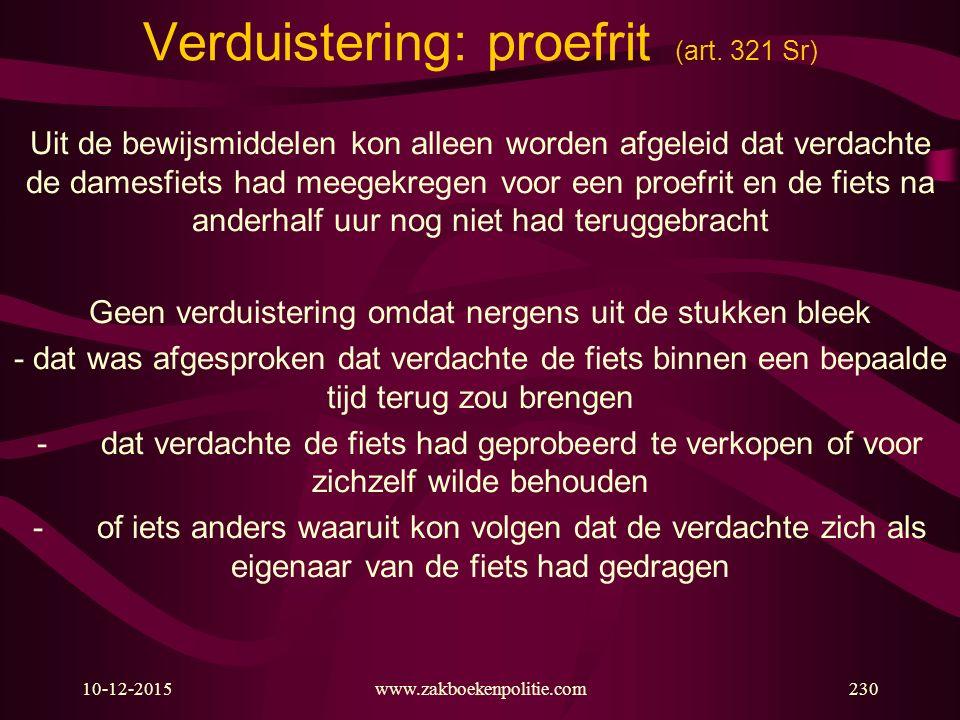 10-12-2015230 Verduistering: proefrit (art. 321 Sr) Uit de bewijsmiddelen kon alleen worden afgeleid dat verdachte de damesfiets had meegekregen voor