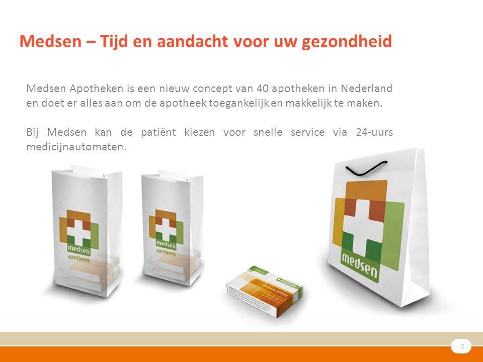 3 Medsen – Tijd en aandacht voor uw gezondheid Medsen Apotheken is een nieuw concept van 40 apotheken in Nederland en doet er alles aan om de apotheek toegankelijk en makkelijk te maken.
