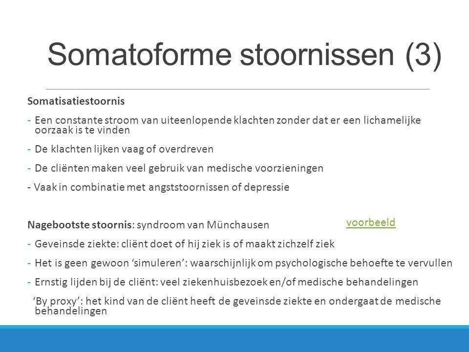Somatoforme stoornissen en behandeling Cognitieve gedragstherapie Verwijderen van bronnen van ziektewinst (secundaire bekrachtiging) Ontwikkelen van vaardigheden, beter leren omgaan met stress Corrigeren van niet kloppende gedachten over gezondheid en uiterlijk Psychodynamische therapie: in kaart brengen en doorwerken van onbewuste conflicten Medicatie (antidepressiva specifiek bij hypochondrie)