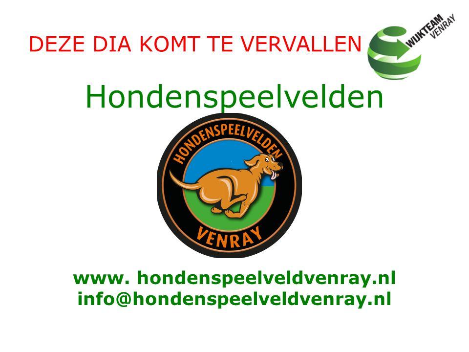 Hondenspeelvelden Venray www. hondenspeelveldvenray.nl info@hondenspeelveldvenray.nl
