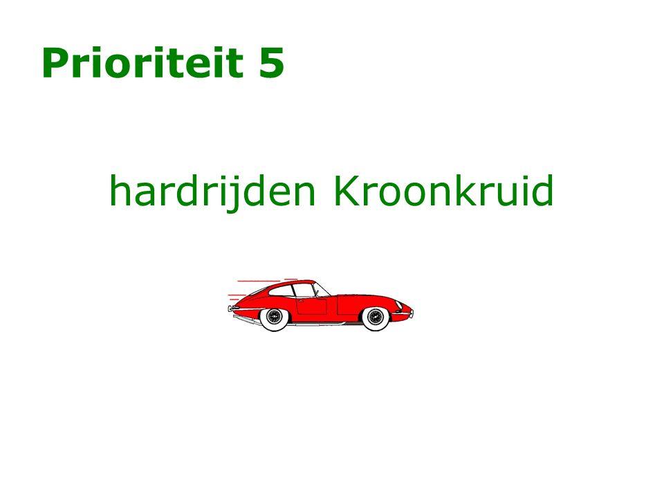 Prioriteit 5 hardrijden Kroonkruid