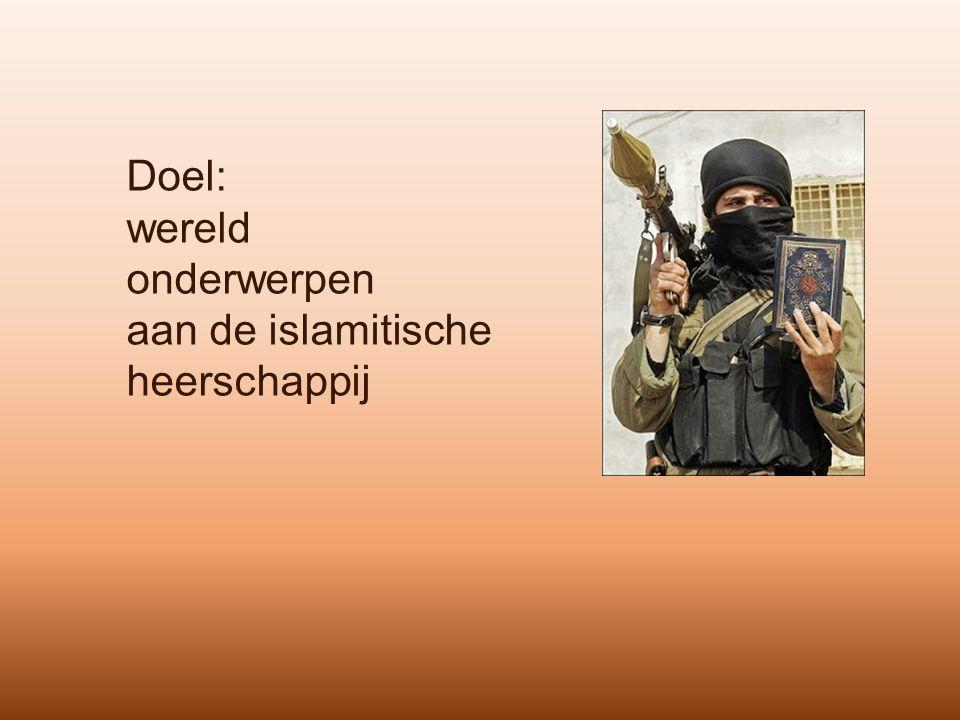 Doel: wereld onderwerpen aan de islamitische heerschappij