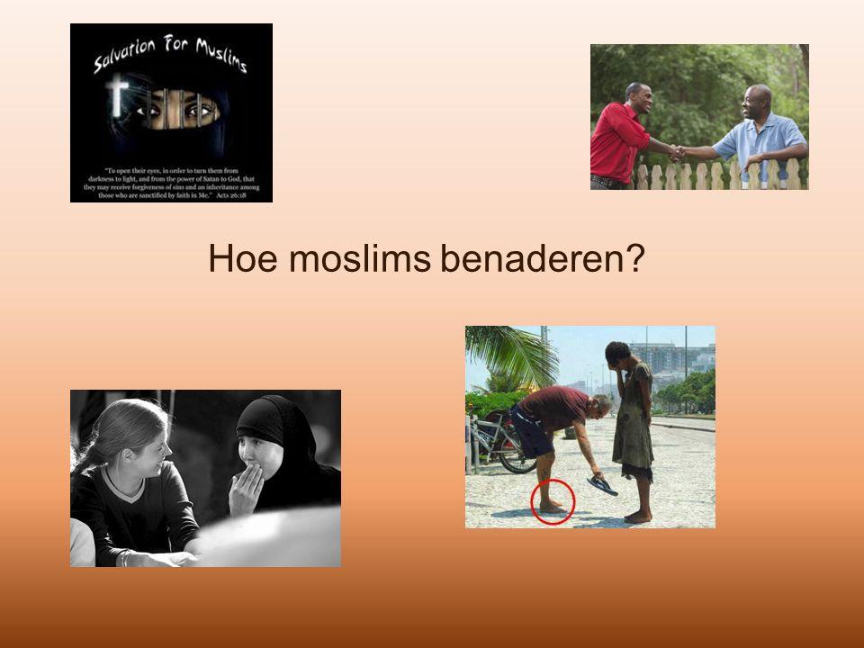 Hoe moslims benaderen?