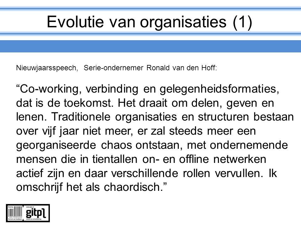 """Evolutie van organisaties (1) Nieuwjaarsspeech, Serie-ondernemer Ronald van den Hoff: """"Co-working, verbinding en gelegenheidsformaties, dat is de toek"""