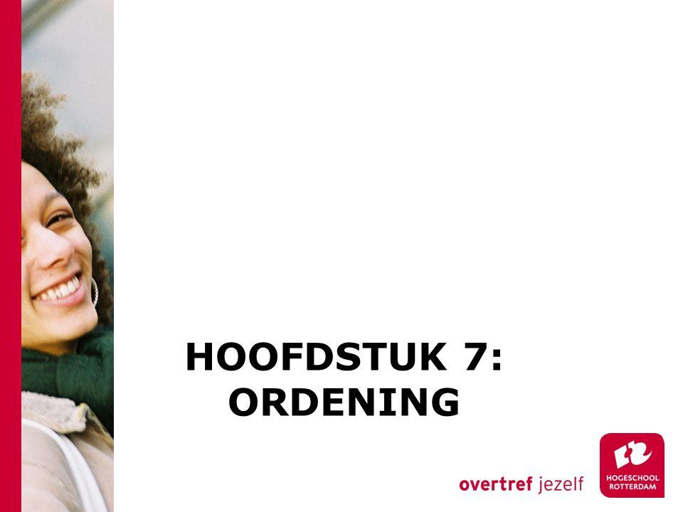 HOOFDSTUK 7: ORDENING