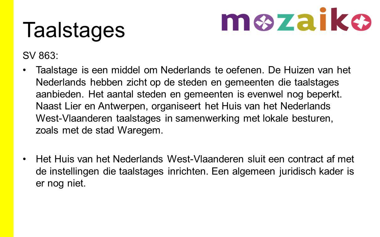 Taalstages SV 863: Taalstage is een middel om Nederlands te oefenen.