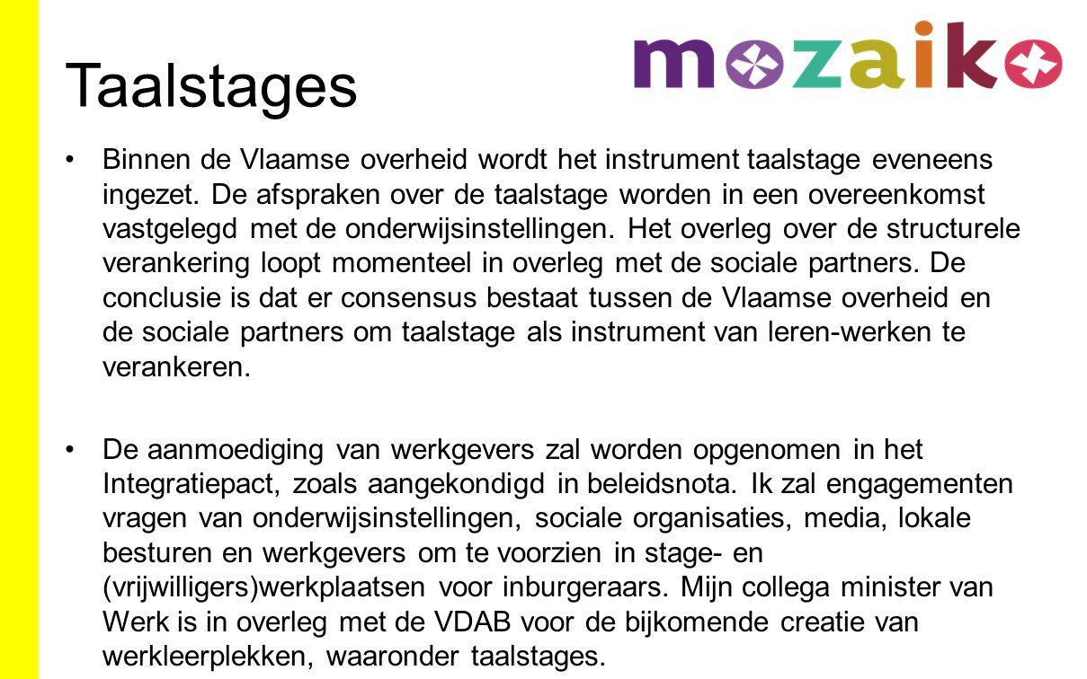 Taalstages Binnen de Vlaamse overheid wordt het instrument taalstage eveneens ingezet.