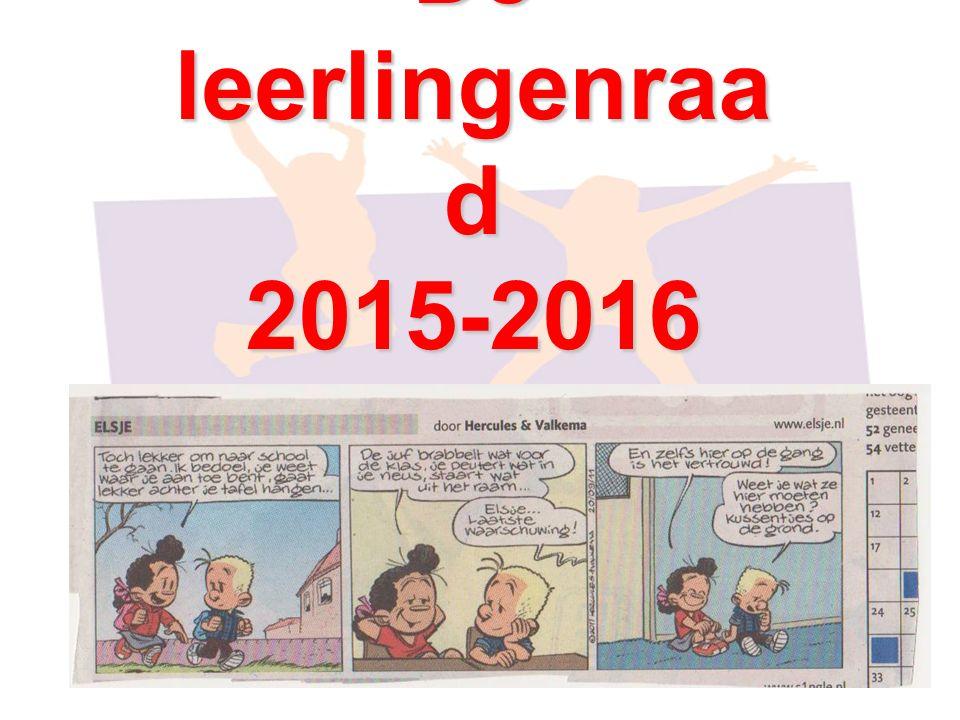 De leerlingenraa d 2015-2016 Laat je stem horen!