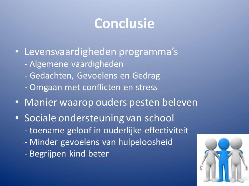 Conclusie Levensvaardigheden programma's - Algemene vaardigheden - Gedachten, Gevoelens en Gedrag - Omgaan met conflicten en stress Manier waarop oude