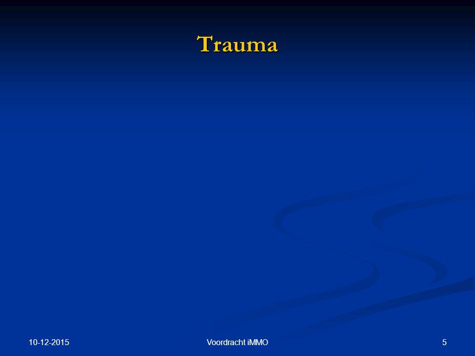 10-12-2015 6Voordracht iMMO A-criterium Trauma A1:Ondervonden, getuige, confrontatie met dreigende/feitelijke dood of verwonding van zelf of anderen A2:Intense angst, hopeloosheid en afschuw Let op: fase-afhankelijk, repeterend, traumaladder bestaat niet
