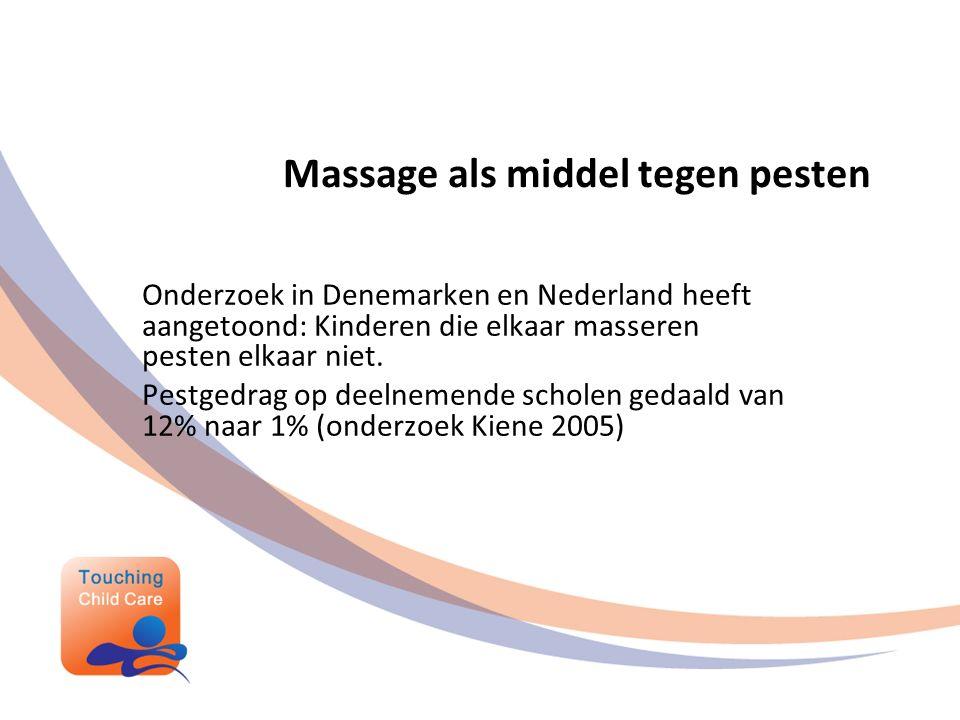 Massage als middel tegen pesten Onderzoek in Denemarken en Nederland heeft aangetoond: Kinderen die elkaar masseren pesten elkaar niet.