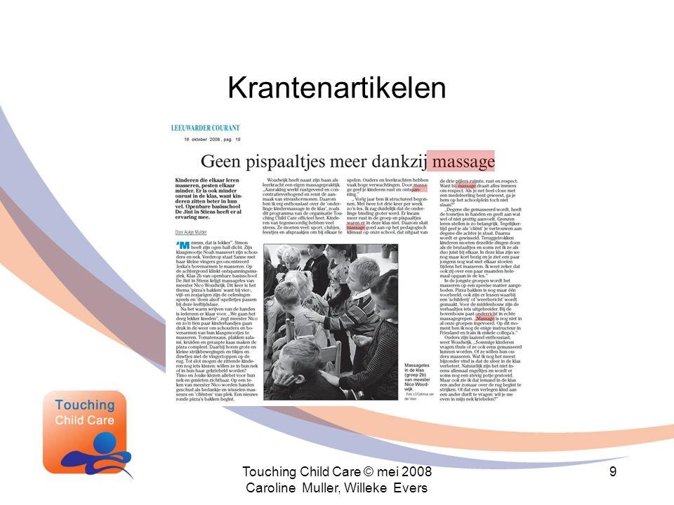 Krantenartikelen Touching Child Care © mei 2008 Caroline Muller, Willeke Evers 9